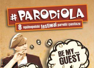VIII Ogólnopolski Festiwal Parodii i Pastiszu PARODIOLA